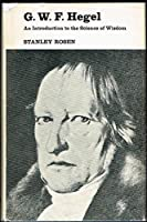 G.W.F.Hegel: An Introduction to the Science of Wisdom