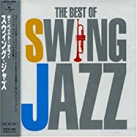 Best of Swing Jazz by Various Artists (2005-04-27)