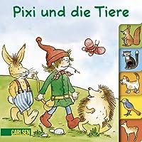 Pixi und die Tiere. Pixi-Pappenbuch