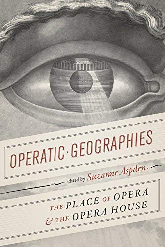 Operatic Geographies: The Plac...