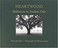 Heartwood: Meditations on Southern Oaks