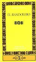 Bandolero, El (Clasicos Castalia)