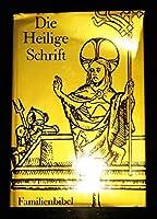Die Heilige Schrift (31951). Einheitsuebersetzung. Familienbibel mit Bildern. (Kath. Bibelwerk)