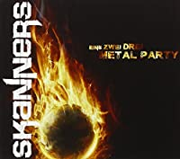 SKANNERS - EINS, ZWEI, DREI, METAL PARTY LIVE (CD+DVD)