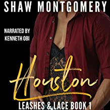 Houston: Leashes & Lace, Book 1
