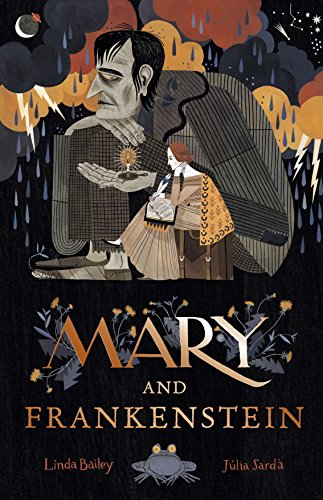 Mary and Frankenstein: The true story of Mary Shelley