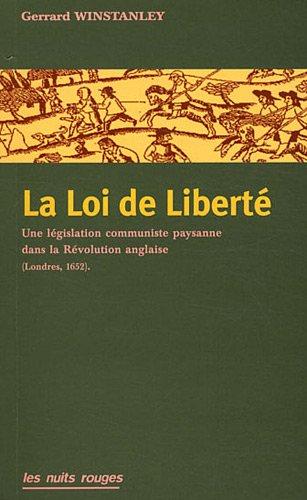 La Loi de Liberté. Une législation communiste paysanne dans la Révolution anglaise (Londre 1652)