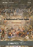 Optical Illusions in Rome: A Mathematical Travel Guide (Spectrum)