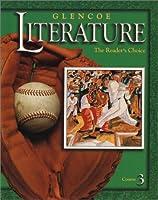 Glencoe Literature;The Reader's Choice Course 3