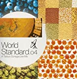 須永辰緒 MIX CD WORLD STANDARD NO.4-A Tatsuo Sunaga Live Mix-