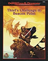 Thief's Challenge II: Beacon Point (Advanced Dungeons&Dragons)