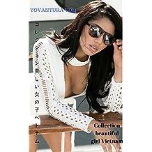Collection beautiful girl Vietnam - YOVANTURA VOL4 (Japanese Edition)