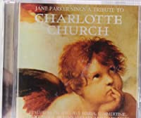 A Tribute to Charlotte Church