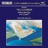 Villa-Lobos: String Quartets Nos. 2 And 7