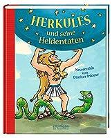 Herkules und seine Heldentaten: Neu erzaehlt von Dimiter Inkiow