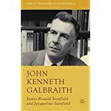 John Kenneth Galbraith (Great Thinkers in Economics)