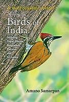 Among the Birds of India: A Photographic Guide: Including Nepal, Bhutan, Pakistan, Sri Lanka and Bangladesh
