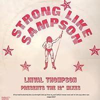 """ストロング・ライク・サンプソン (STRONG LIKE SAMPSON : LINVAL THOMPSON PRESENTS THE 12"""" MIXES) (直輸入盤帯ライナー付国内仕様)"""