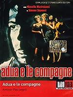 Adua E Le Compagne [DVD]