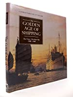 The Golden Age of Shipping