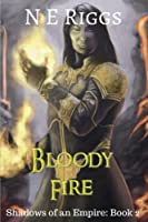 Bloody Fire (Shadows of an Empire)