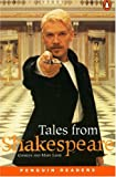 *TALES FROM SHAKESPEARE PGRN5 (Penguin Reading Lab, Level 5)
