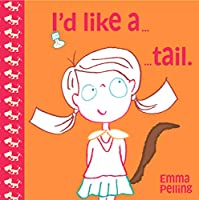 I'd Like a Tail (Picture Books Ragged Bears)