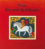 Pony, Baer und Apfelbaum