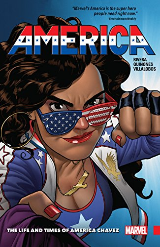 America Vol. 1: The Life and Times of America Chavez (America (2017-2018)) (English Edition)