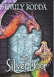 The Silver Door (Three Doors Trilogy)