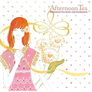 AFTERNOON TEA MUSIC FOR CELEBRATION
