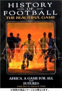 ヒストリー・オブ・フットボール Vol.6/Vol.7 [DVD]