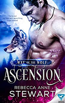 Way Of The Wolf: Ascension (The Wulvers Series Book 1) by [Stewart, Rebecca Anne]