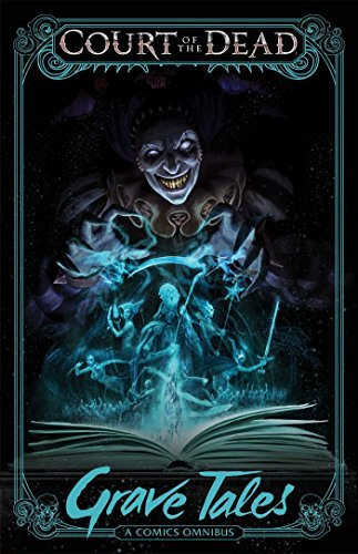 Court of the Dead: Grave Tales (Court of the Dead Omnibus) (English Edition)