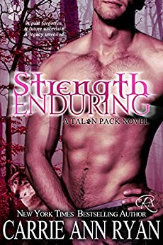 Strength Enduring (Talon Pack Book 8) by [Ryan, Carrie Ann]