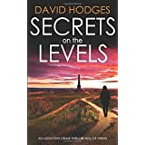 SECRETS ON THE LEVELS an addictive crime thriller full of twists (Detective Kate Hamblin mystery)