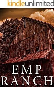 EMP Ranch: EMP Survival in a Powerless World (EMP Survival in a Powerless World- Series Book 19) (English Edition)