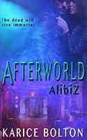 Alibiz (Afterworld Series #2)
