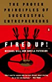 Fired Up!: The Proven Principles of Successful Entrepreneurs