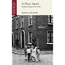 A Place Apart: Northern Ireland in the 1970s