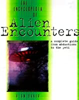 The Encyclopedia of Alien Encounters