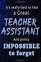 Teacher assistant planner: Lined Teacher Diary Notebook, Journal or Planner and Teacher Assistant Gift,Thank You Gift for Teachers or Gift Idea for Retirement
