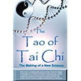 The Tao of Tai Chi: The Making of a New Science