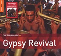 Rough Guide to Gypsy Revival