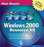 Mark Minasi's Windows 2000 Resource Kit: Windows 2000 Server, Windows 2000 Professional, Windows 2000 Registry and Active Directory
