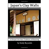 Japan's Clay Walls: A Glimpse into Their Tradition of Plastering