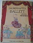 Zauberhaftes Ballett. Pop-up- Buch. Ballettschule dreidimensional