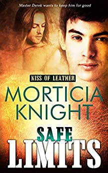 Safe Limits (Kiss of Leather Book 2) by [Knight, Morticia]
