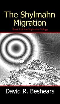 The Shylmahn Migration by [Beshears, David R.]