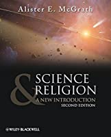 Science and Religion: A New Introduction by Alister E. McGrath(2009-12-02)